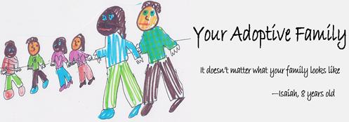 Your Adoptive Family